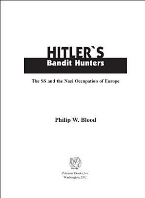 Hitler s Bandit Hunters