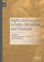 Rights and Security in India  Myanmar  and Thailand PDF