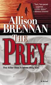 The Prey: A Novel