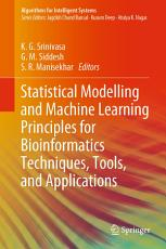 Statistical Modelling and Machine Learning Principles for Bioinformatics Techniques  Tools  and Applications PDF