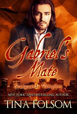 Gabriel s Mate  Scanguards Vampires  3  PDF