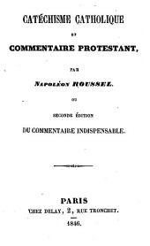 Catéchisme catholique et commentaire protestant