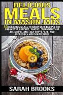 Delicious Meals in Mason Jars   Sarah Brooks
