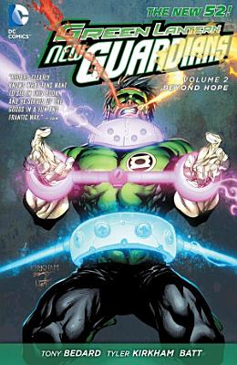 Green Lantern  New Guardians Vol  2  Beyond Hope  The New 52