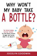 Why Won't My Baby Take a Bottle?