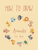 How to Draw Animals for Kids PDF