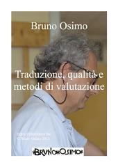 Traduzione, qualità e metodi di valutazione