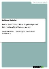 Das τ der Kultur - Eine Physiologie des interkulturellen Managements: The τ of Culture - A Physiology of Intercultural Management