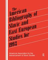 The American Bibliography Of Slavic And East European Studies