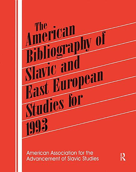 The American Bibliography of Slavic and East European Studies PDF