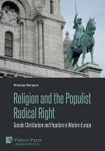 Religion and the Populist Radical Right: Secular Christianism and Populism in Western Europe
