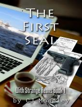 The First Seal: With Strange Aeons: Book 1