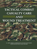 Tactical Combat Casualty Care and Wound Treatment (Subcourse MD0554 - Edition 200)