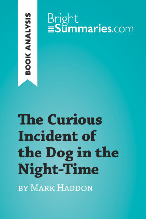 The Curious Incident of the Dog in the Night Time by Mark Haddon  Book Analysis