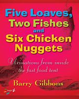 Five Loaves  Two Fishes and Six Chicken Nuggets PDF