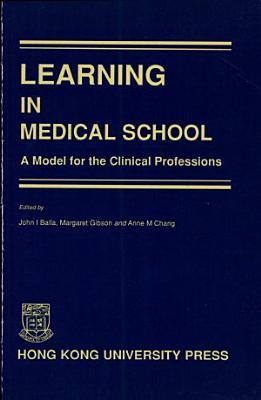 Learning in Medical School PDF