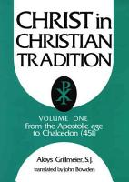 Christ in Christian Tradition PDF