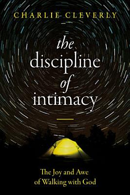 The Discipline of Intimacy