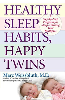 Healthy Sleep Habits  Happy Twins