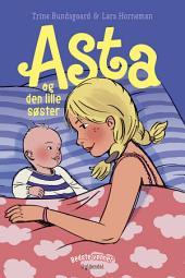Bedste venner 9 - Asta og den lille søster