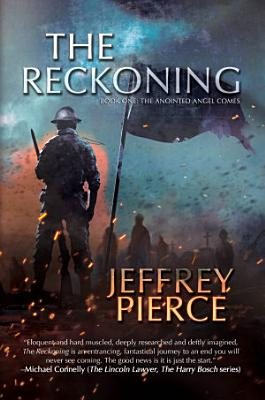 The Reckoning  Book One  The Anointed Angel Comes