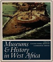 Museums   History in West Africa PDF