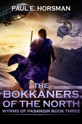 The Bokkaners of the North