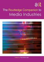 The Routledge Companion to Media Industries