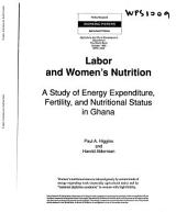 Labor and Women's Nutrition: A Study of Energy Expenditure, Fertility, and Nutritional Status in Ghana, Volume 1009