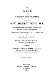 The Life and a Selection from the Letters of the Late Rev. Henry Venn: The Memoir of His Life Drawn Up by the Late John Venn