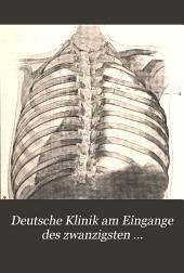 Deutsche Klinik am Eingange des zwanzigsten Jahrhunderts: Bd. Chirurgische Vorlesungen (einschliesslich Ophthalmologie und Otiatrie). 1905. [12], 1244 p. III pl. (2 col.)-