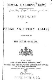 Hand-list of Ferns and Fern Allies Cultivated in the Royal Gardens