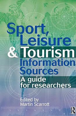 Sport  Leisure and Tourism Information Sources PDF