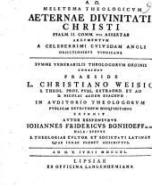 Meletema theologicum aeternae divinitatis Christi Psalm. II, comm. VII. assertae argumentum a celeberrimi cuiusdam Angli obiectionibus vindicans