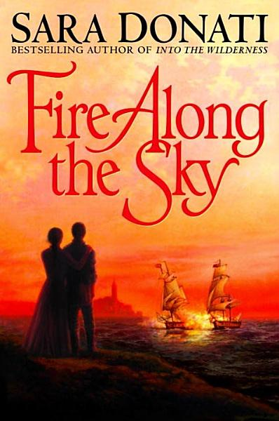 Download Fire Along the Sky Book