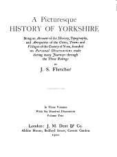 Picturesque history of Yorkshire: being an account of the history, topography, antiquities, industries, and modern life of the cities, towns, and villages of the county of York, founded on personal observations made during many journeys through the three ridings, Volume 2