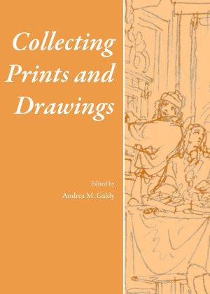 Collecting Prints and Drawings PDF