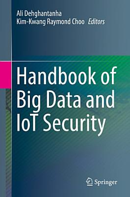 Handbook of Big Data and IoT Security PDF