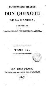 El Ingenioso hidalgo Don Quixote de la Mancha, 4: Volumen 2