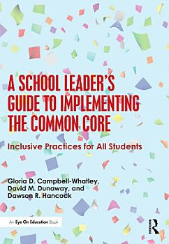 A School Leader s Guide to Implementing the Common Core PDF