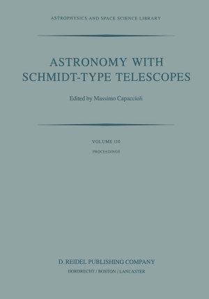 Astronomy with Schmidt Type Telescopes