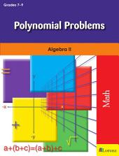 Polynomial Problems: Algebra II