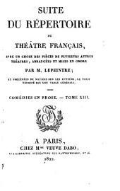 Suite du répertoire du Théâtre Français: avec un choix des pièces de plusieurs autres théâtres, Volume51