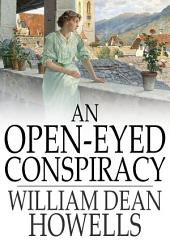 An Open-Eyed Conspiracy: Or, An Idyl of Saratoga