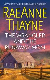 The Wrangler and the Runaway Mom