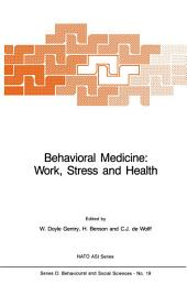 Behavioral Medicine: Work, Stress and Health