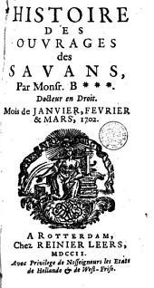Histoire des ouvrages des sçavans: Volume18