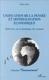 Unification de la pensée et mondialisation économique: Réflexions sur la dynamique des systèmes