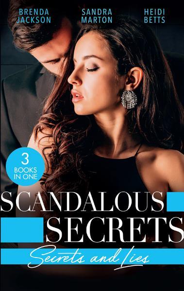 Download Scandalous Secrets  Secrets And Lies  The Secret Affair  The Westmorelands    The Real Rio D Aquila   Secrets  Lies   Lullabies Book