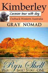 Kimberley Outback Western Australia: Caravan Tour with a Dog